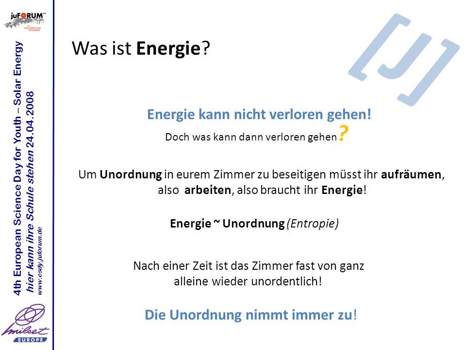 [J] Was ist Energie Energie kann nicht verloren gehen!